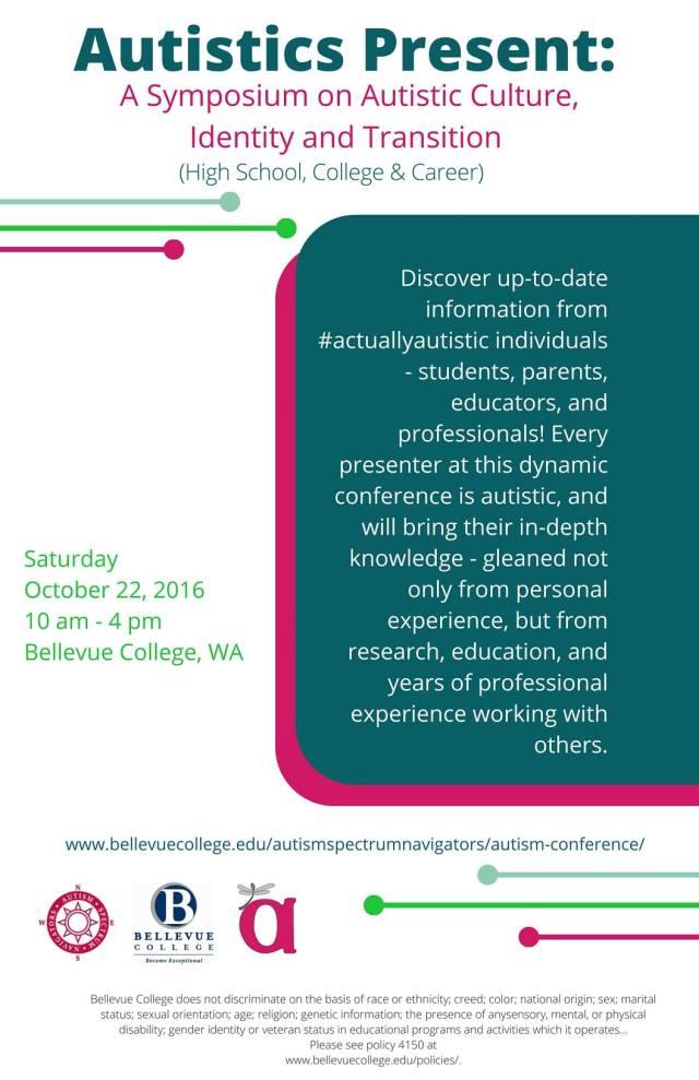 Autistics Present Conference Flyer (Text linked here: http://www.bellevuecollege.edu/autismspectrumnavigators/autism-conference/ )